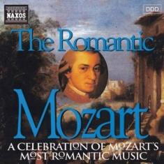 Mozart, Wolfgang Amadeus - The Romantic Mozart