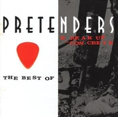 Pretenders - The Best Of / Break Up The Con