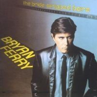 Bryan Ferry - Bride Stripped Bare