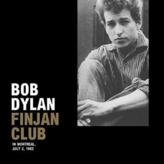 Dylan Bob - Finjan Club In Montreal, July 2 '62