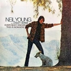 Neil Young With Crazy Horse - Everybody Knows This Is Nowher