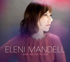 Mandell Eleni - I Can See The Future