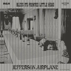 Jefferson Airplane - Bless Its Pointed Li