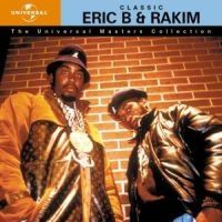 Eric B & Rakim - Universal Masters Collection