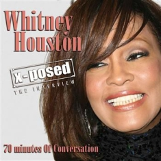 Whitney Houston - X-Posed Interview Sessions The