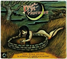 Drive-By Truckers - Fine Print