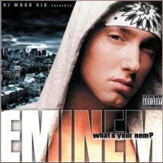 Eminem - What's Your Nem? Mixtape