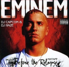 Eminem - Before The Relapse Mixtape