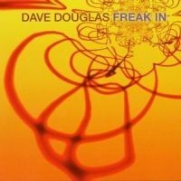 Douglas Dave - Freak In