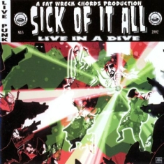 Sick Of It All - Live In A Dive