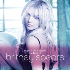 Britney Spears - Oops! I Did It Again - The Best Of
