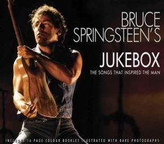 Springsteen Bruce Jukebox - Songs That Inspired The Man