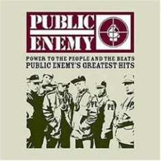 Public Enemy - Power To The People - Gr Hits