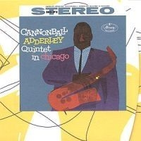 Adderley cannonball - Quintet In Chicago