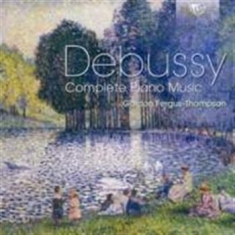 Debussy - Complete Piano Music