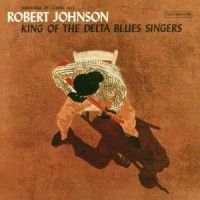 Robert Johnson - King Of The Delta Bl