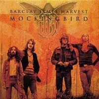 Barclay James Harvest - Mockingbird