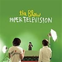 Blow - Paper Television