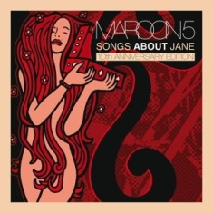 Maroon 5 - Songs About Jane - 10Th Anniversary