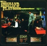 1000 Dollar Playboys - Stay