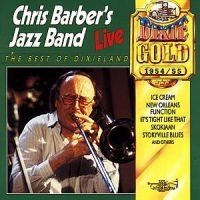 Barber Chris - Live In 1954-55 Best Of Dixieland