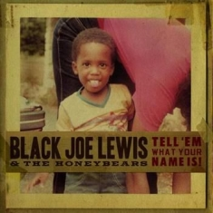 Lewis Black Joe & The Honeybears - Tell 'em What Your Name Is