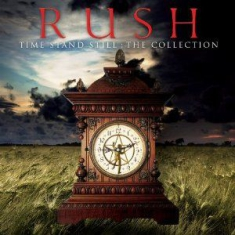 Rush - Time Stand Still - The Collection