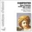 Charpentier, Marc-Antoine - 2 Oratories