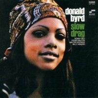 Byrd Donald - Slow Drag