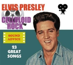 Elvis Presley - Celluloid Rock: Sound Advice