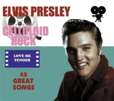 Elvis Presley - Celluloid Rock: Love Me Tender