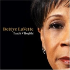 Lavette bettye - Thankful 'n' Thoughtful