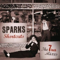 Sparks - Shortcuts - 7 Inch Mixes