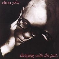 Elton John - Sleeping With The Past - Re-M