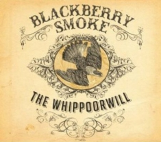 Blackberry Smoke - Whippoorwill