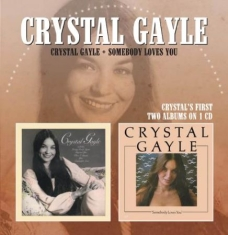 Gayle Crystal - Crystal Gayle / Somebody Loves You
