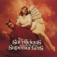 Supersuckers - The Sacrilicious Sounds Of