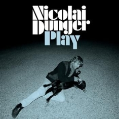 Nicolai Dunger - Play (Digi Ltd Ed.)