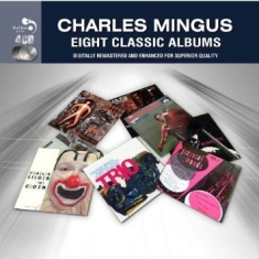 Mingus Charles - 8 Classic Albums