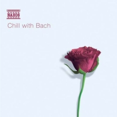 Bach, Johann Sebastian - Chill With Bach