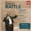 Sir Simon Rattle - Debussy & Ravel: Orchestral Wo