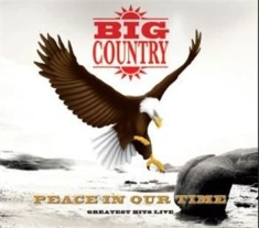 Big Country - Peace In Our Time