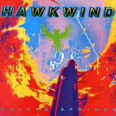 Hawkwind - Palace Springs - Expanded Edition
