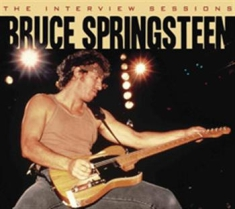Springsteen Bruce - Interview Sessions The