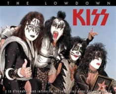 Kiss - Lowdown The (Biography + Interview)