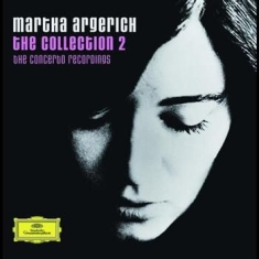 Argerich Martha, Piano - Collection Ii - Concerto Recordings