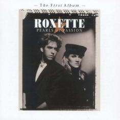 Roxette - Pearls Of Passion [2009 Version]