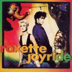 Roxette - Joyride [2009 Version]