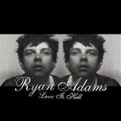 Adams ryan - Love Is Hell