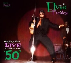 Presley Elvis - Greatest Live Hits Of The 50's